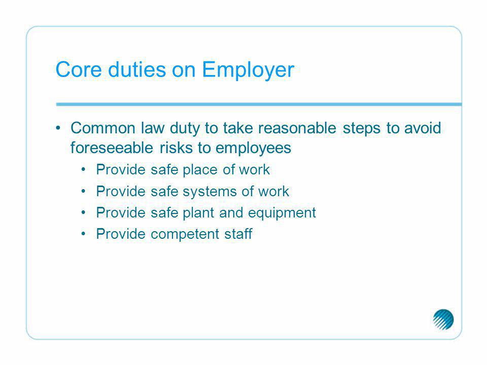 Core duties on Employer