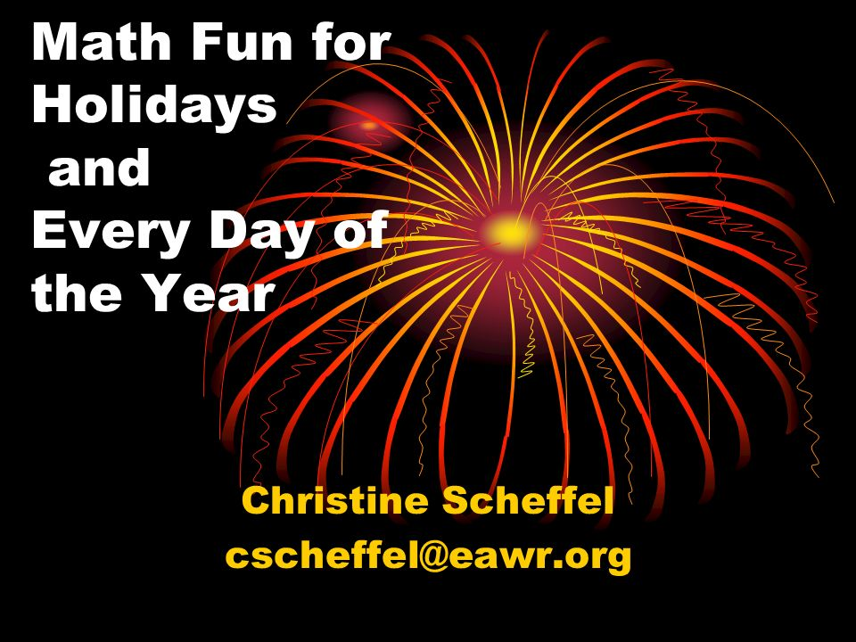 Math Fun for Holidays and Every Day of the Year