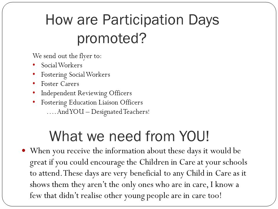 How are Participation Days promoted