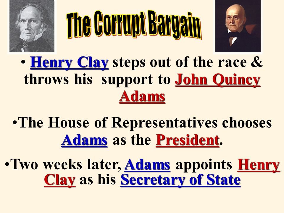 The House of Representatives chooses Adams as the President.