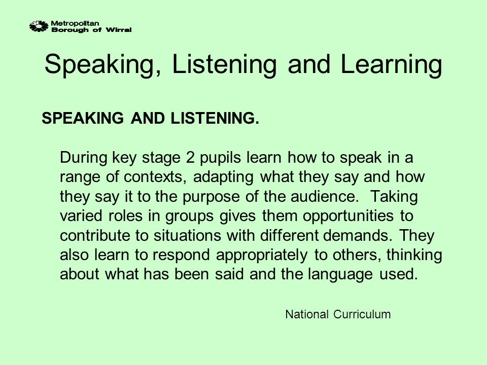 Speaking, Listening and Learning