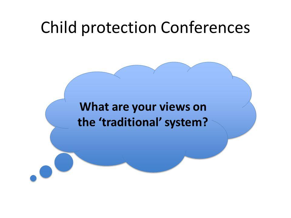 Child protection Conferences