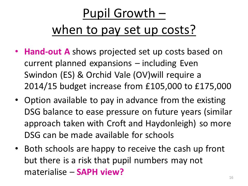 Pupil Growth – when to pay set up costs