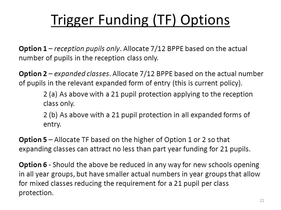 Trigger Funding (TF) Options
