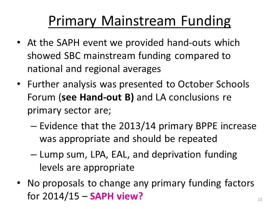 Primary Mainstream Funding