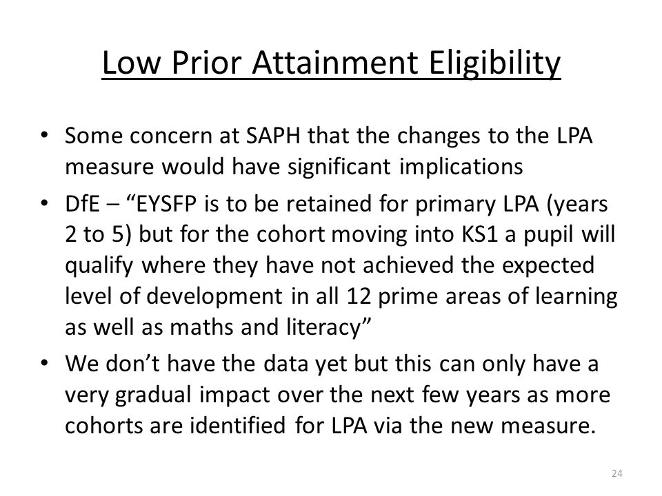 Low Prior Attainment Eligibility