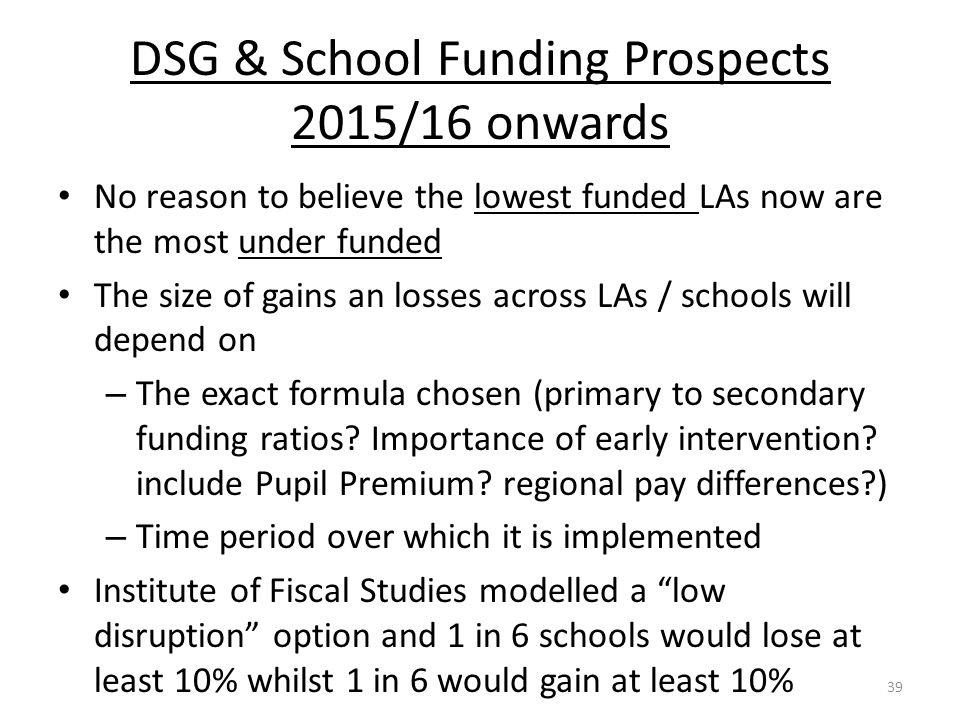 DSG & School Funding Prospects 2015/16 onwards