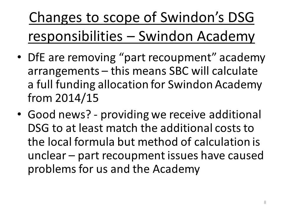 Changes to scope of Swindon's DSG responsibilities – Swindon Academy