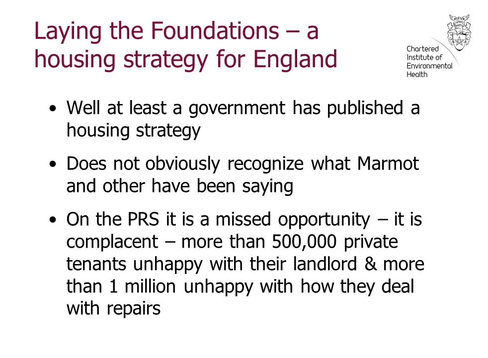 Laying the Foundations – a housing strategy for England