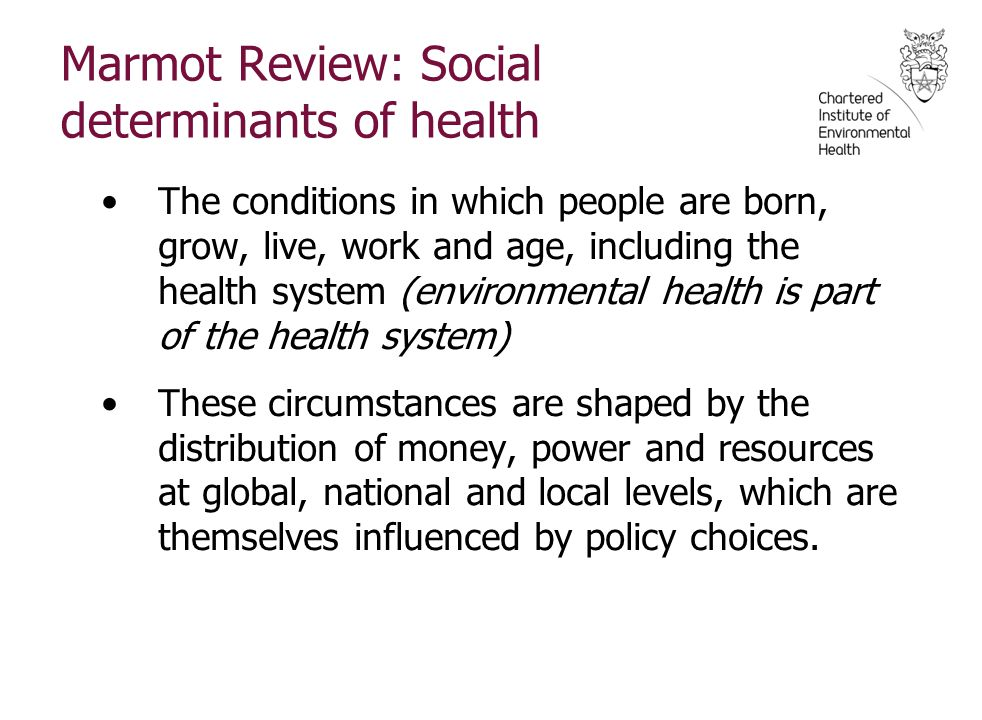 Marmot Review: Social determinants of health
