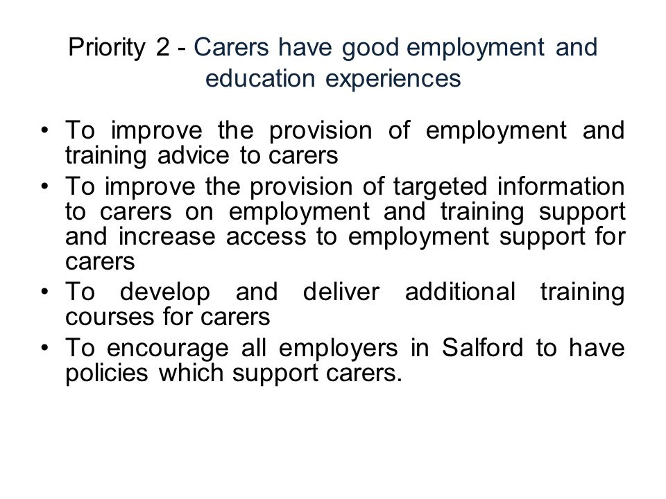 Priority 2 - Carers have good employment and education experiences