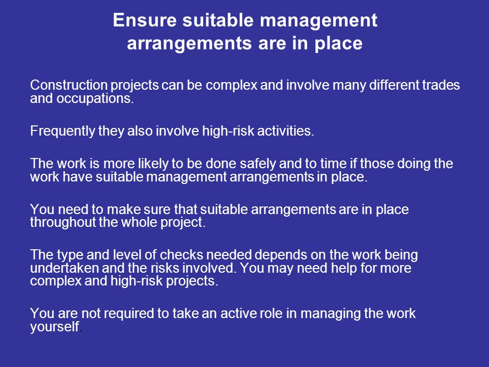 Ensure suitable management arrangements are in place
