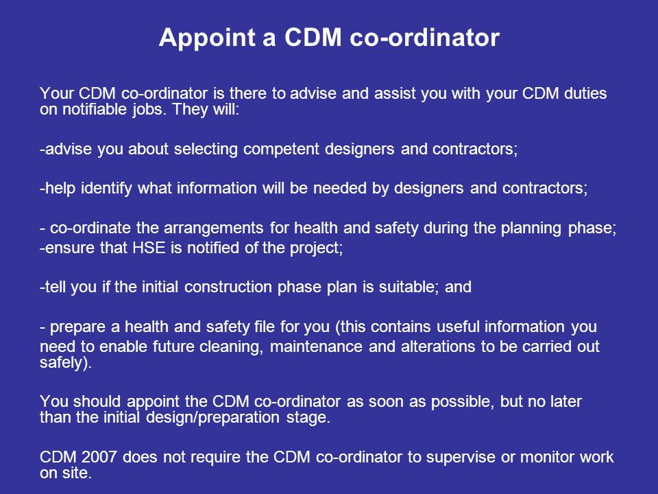 Appoint a CDM co-ordinator