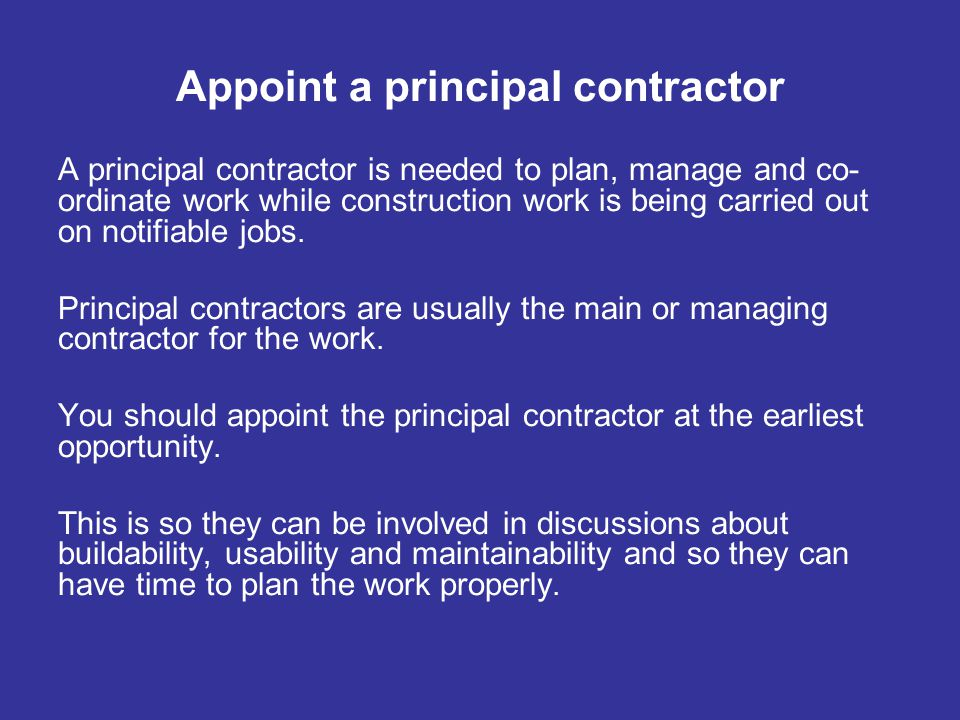 Appoint a principal contractor