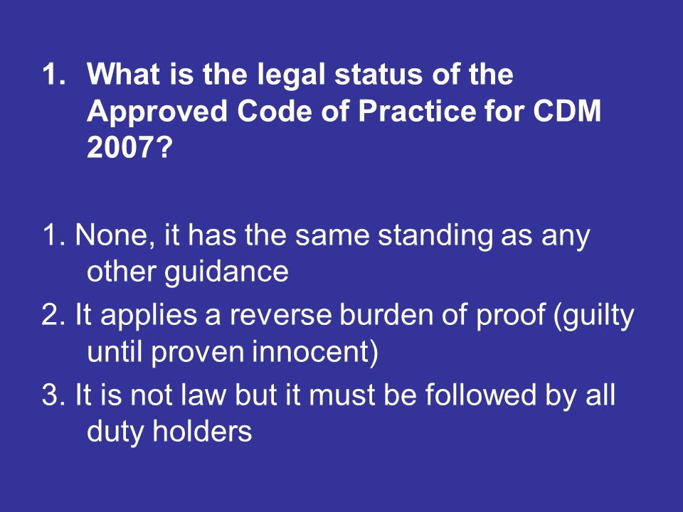 What is the legal status of the Approved Code of Practice for CDM 2007