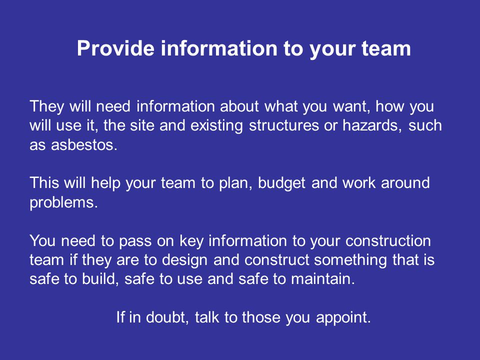 Provide information to your team