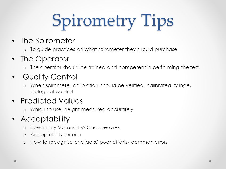Spirometry Tips The Spirometer The Operator Quality Control