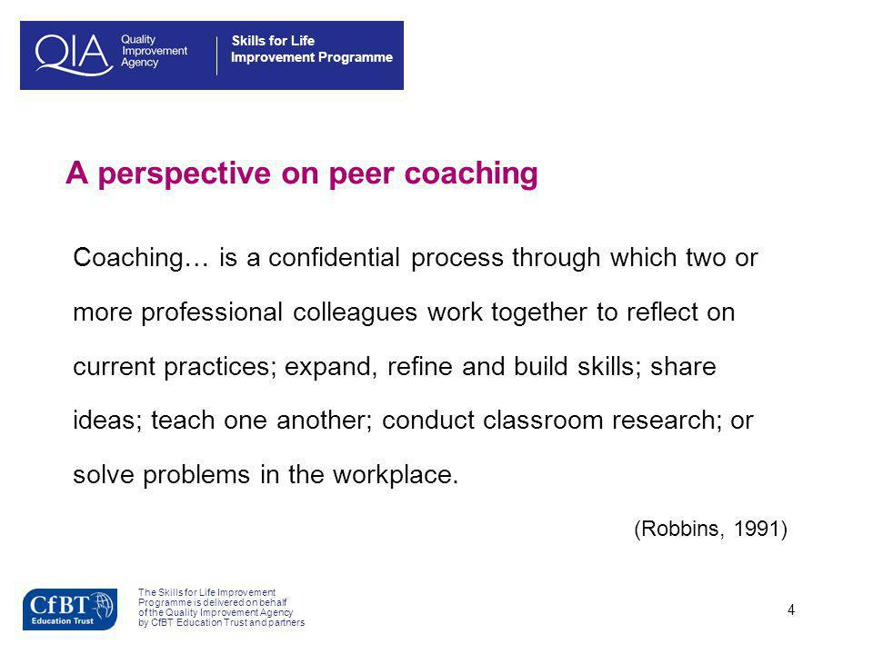 A perspective on peer coaching
