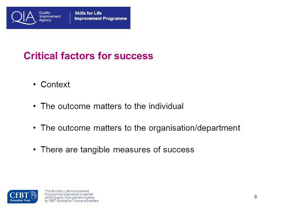 Critical factors for success