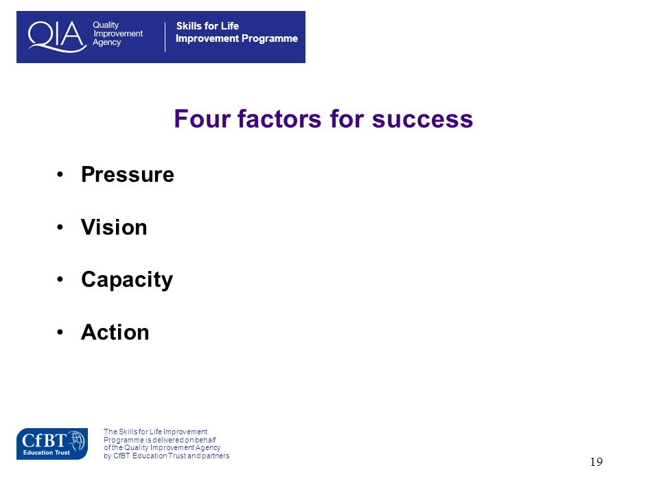 Four factors for success