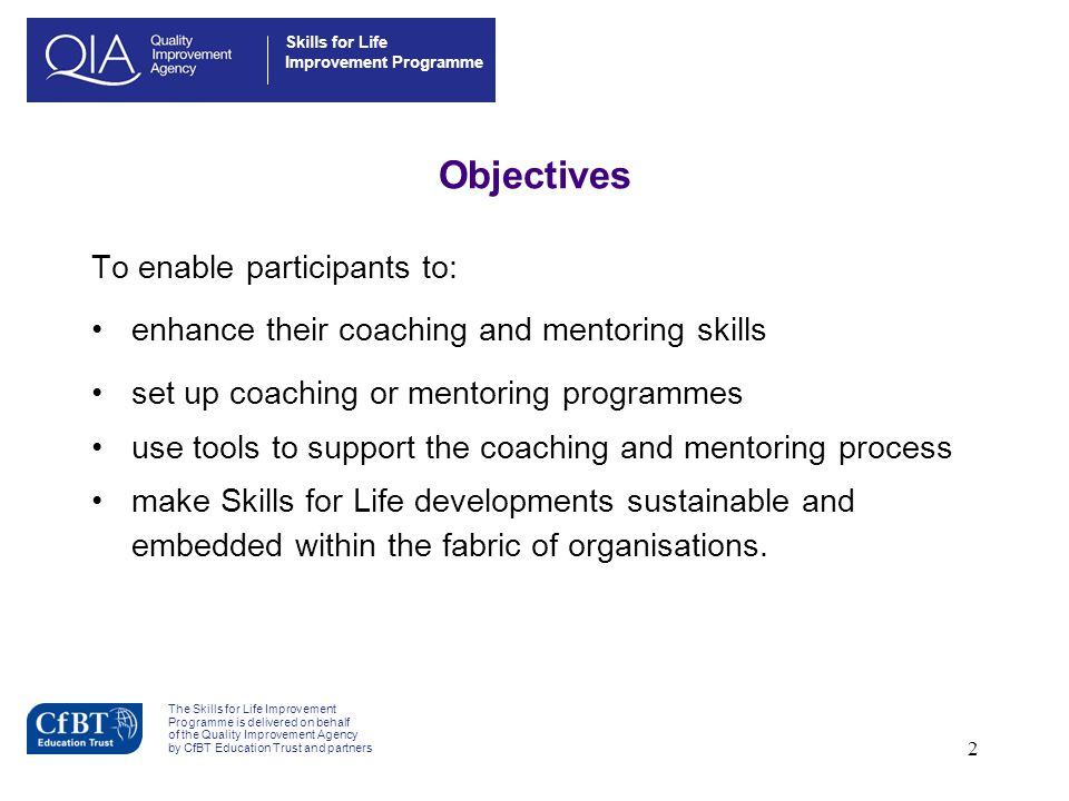 Objectives To enable participants to: