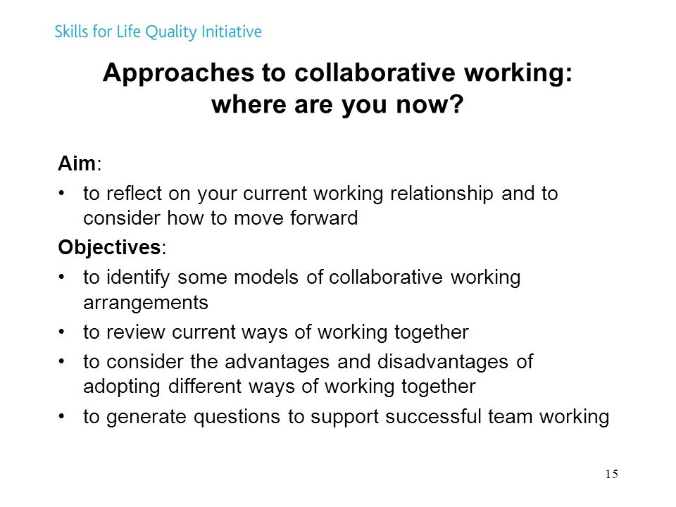 Approaches to collaborative working: where are you now