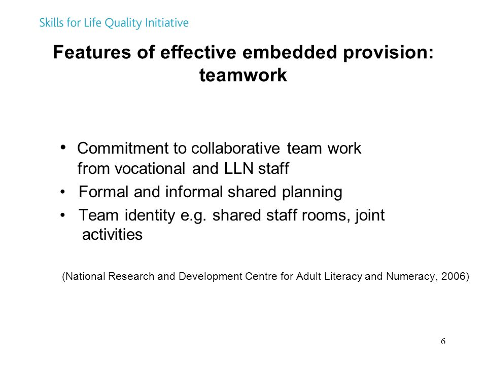 Features of effective embedded provision: teamwork