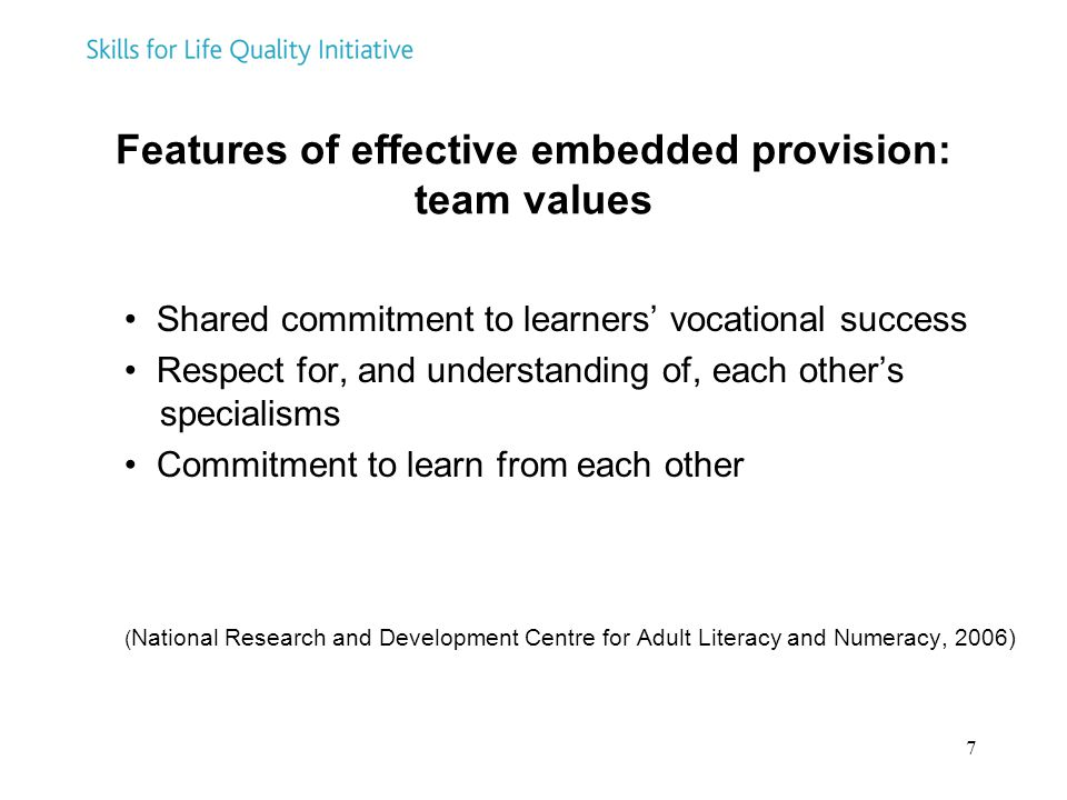 Features of effective embedded provision: team values
