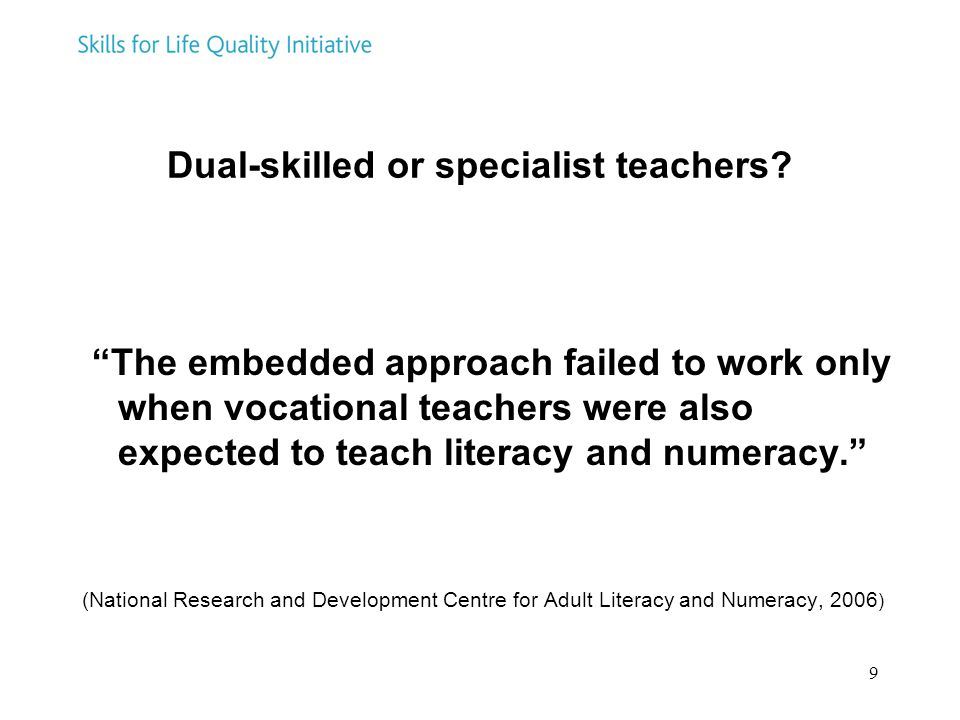 Dual-skilled or specialist teachers