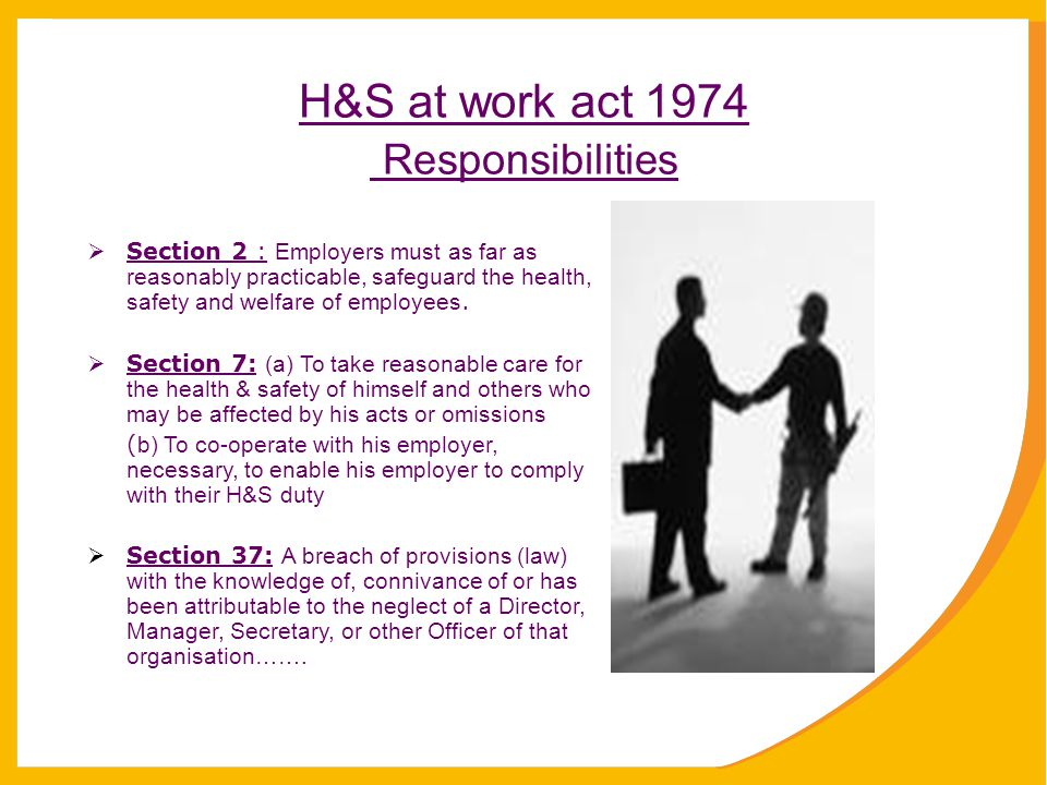 H&S at work act 1974 Responsibilities
