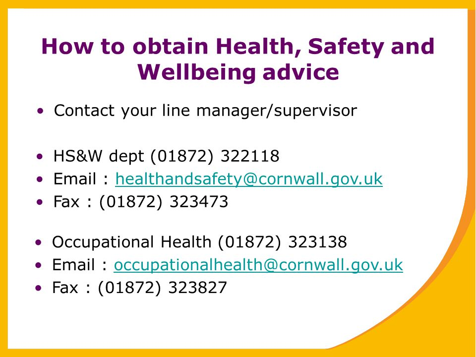 How to obtain Health, Safety and Wellbeing advice