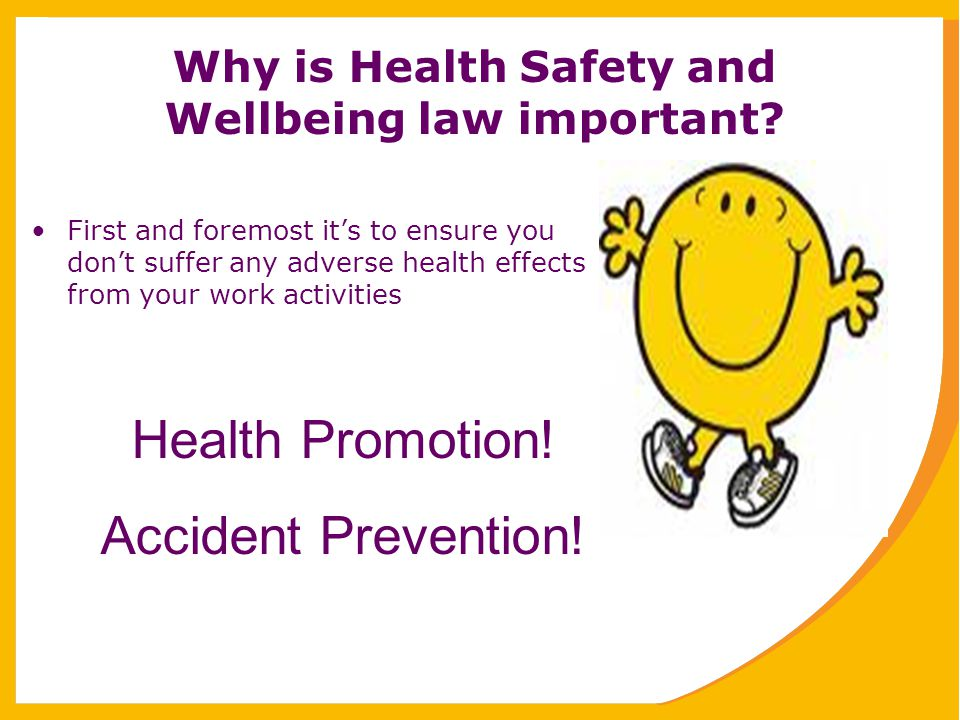Why is Health Safety and Wellbeing law important