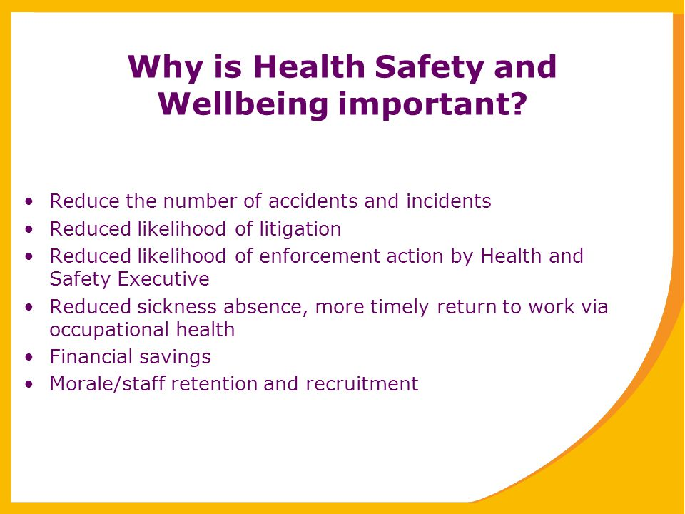Why is Health Safety and Wellbeing important