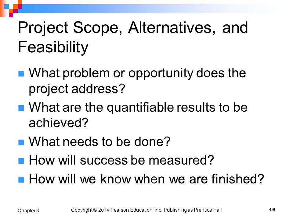 Project Scope, Alternatives, and Feasibility
