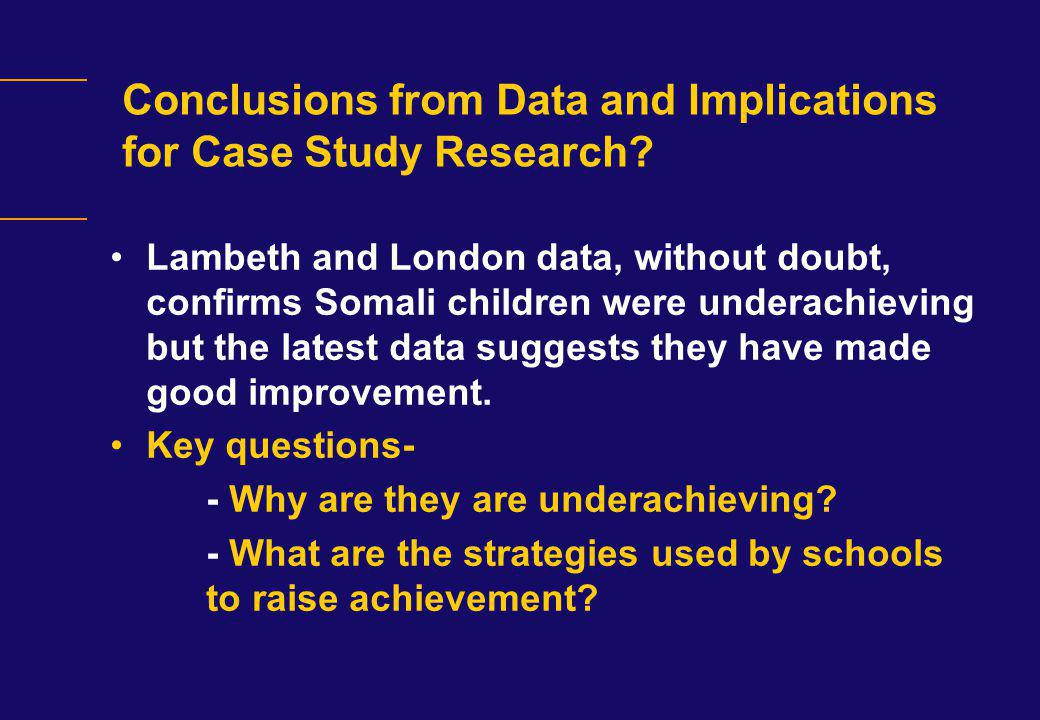 Conclusions from Data and Implications for Case Study Research
