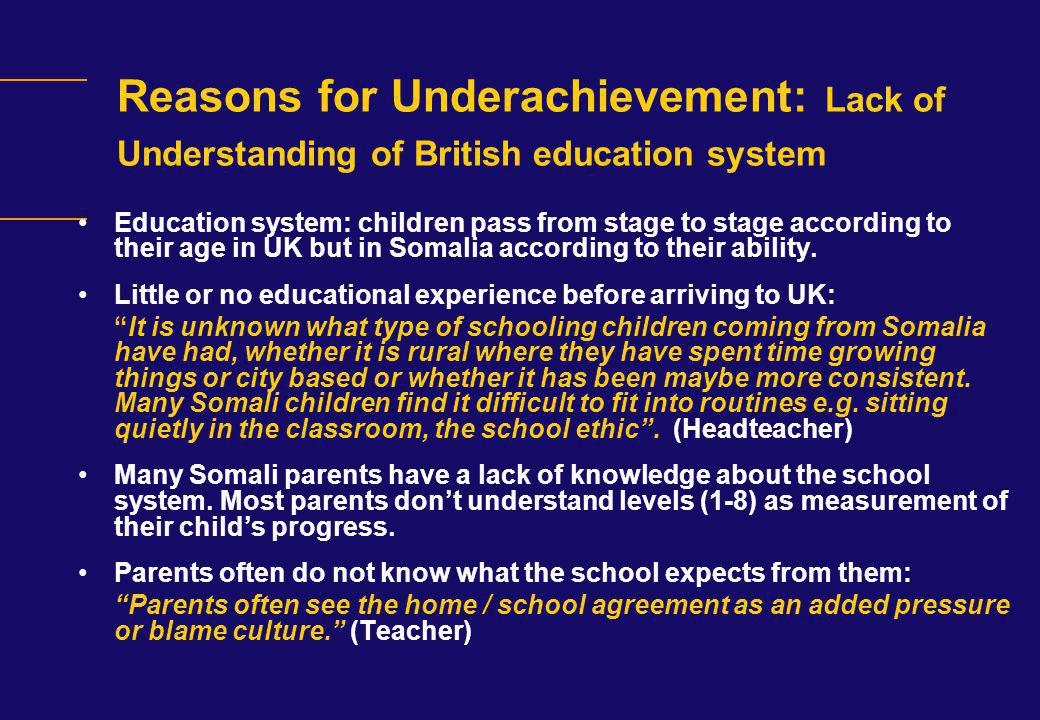 Reasons for Underachievement: Lack of Understanding of British education system