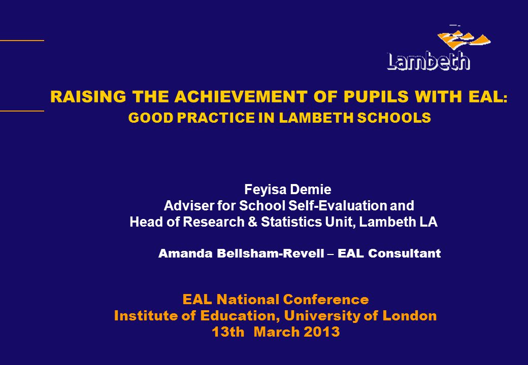 RAISING THE ACHIEVEMENT OF PUPILS WITH EAL: