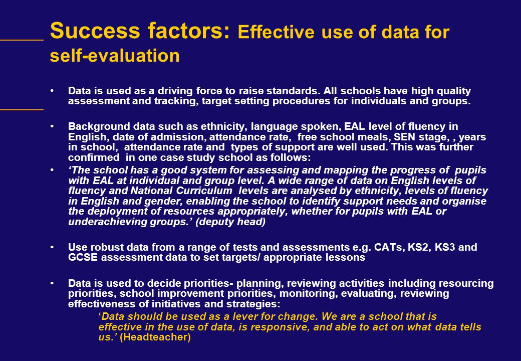Success factors: Effective use of data for self-evaluation