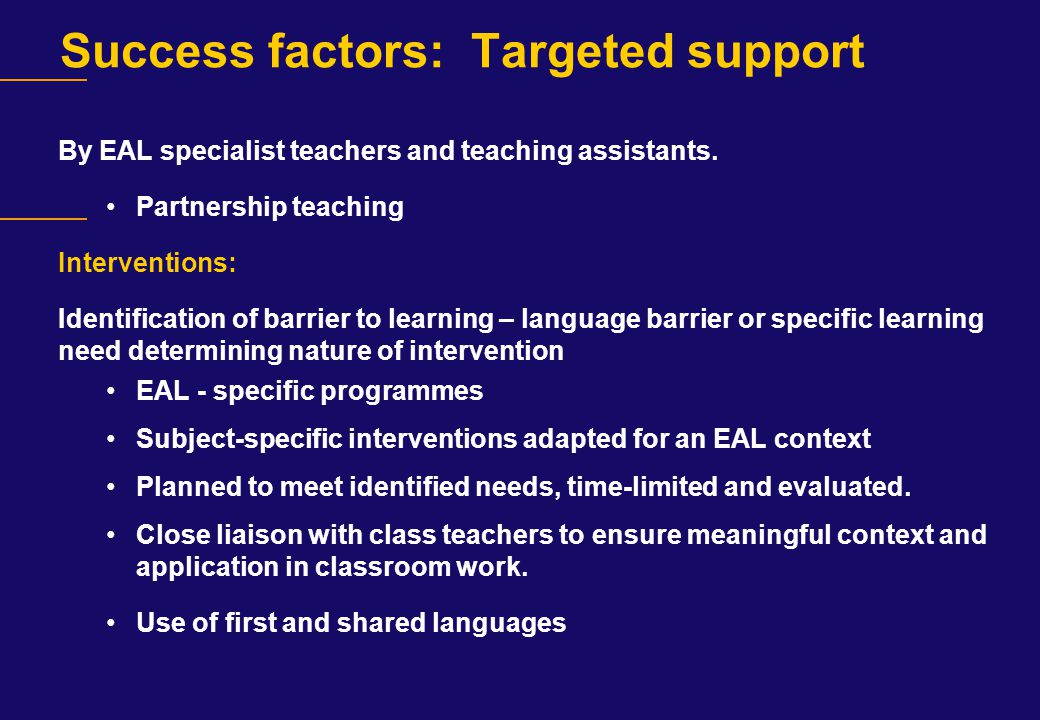 Success factors: Targeted support