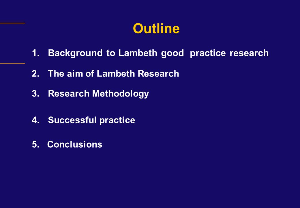 Outline Background to Lambeth good practice research