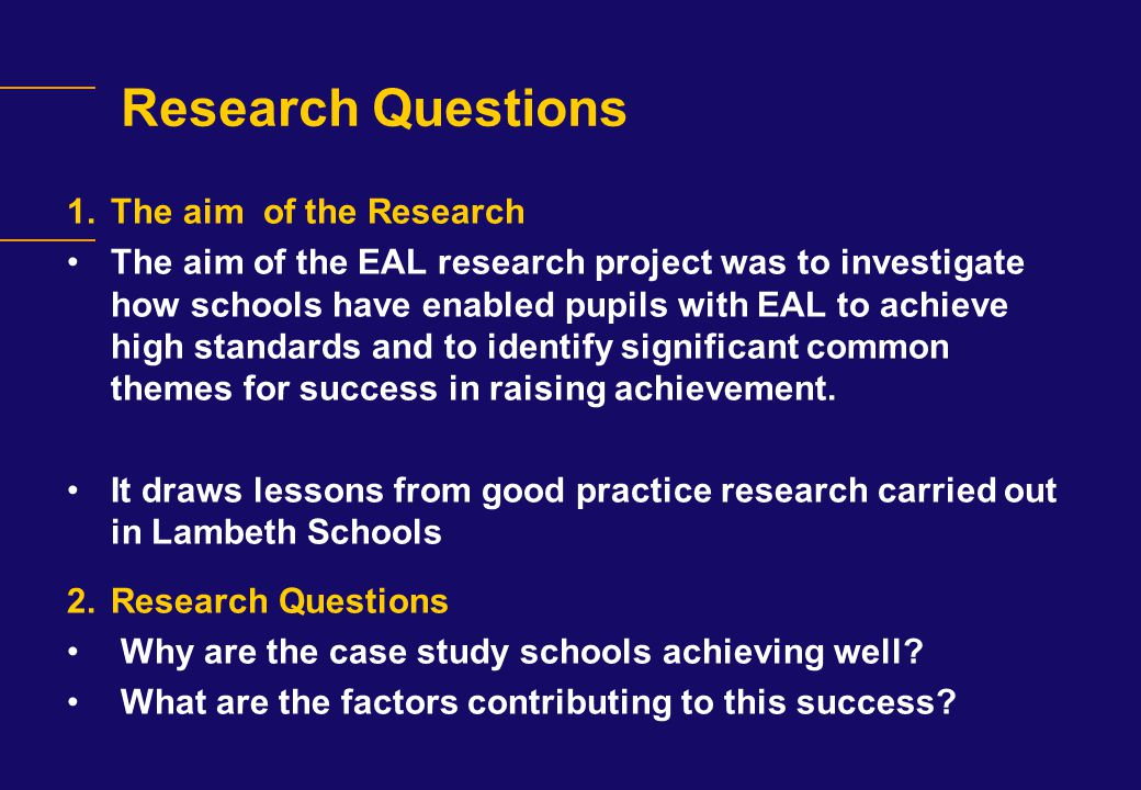 Research Questions The aim of the Research