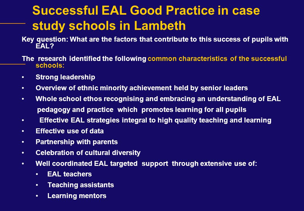 Successful EAL Good Practice in case study schools in Lambeth