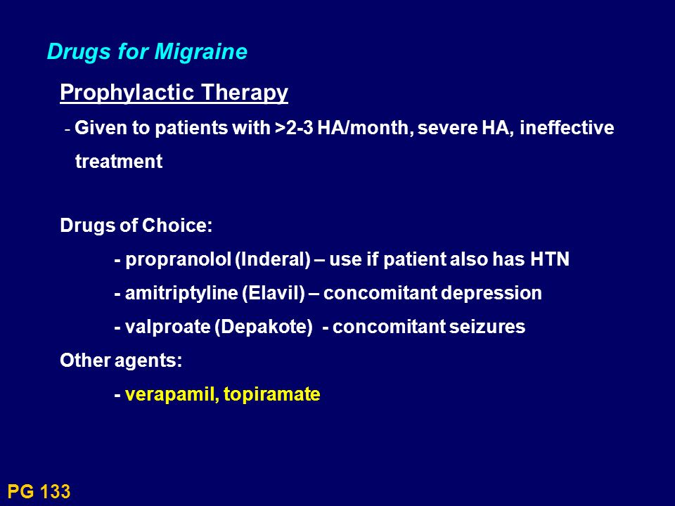 Drugs for Migraine Prophylactic Therapy treatment Drugs of Choice: