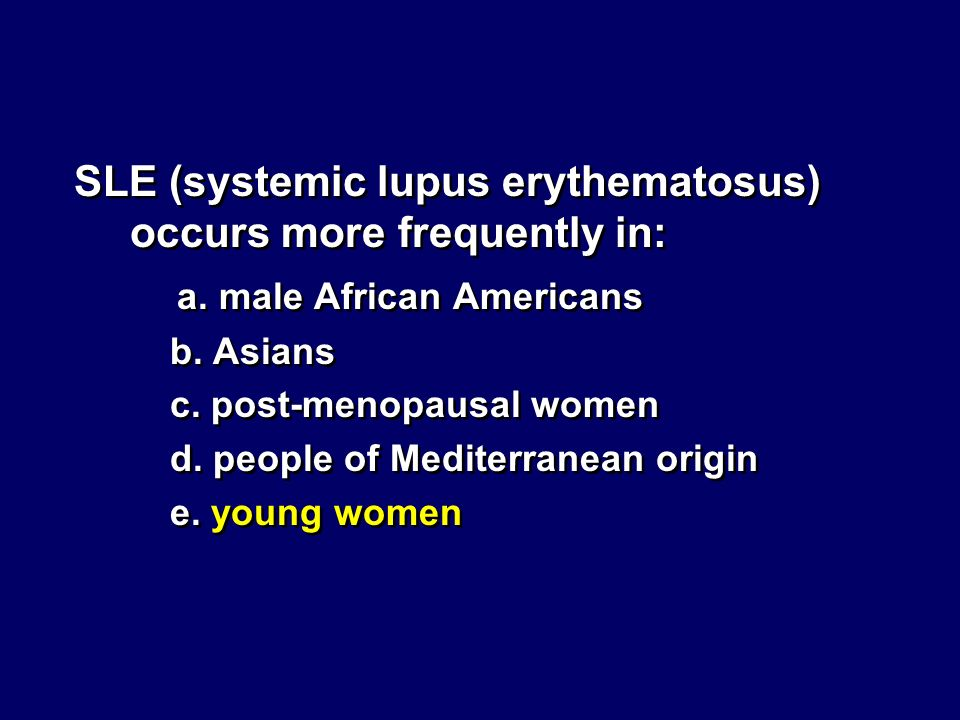 SLE (systemic lupus erythematosus) occurs more frequently in: