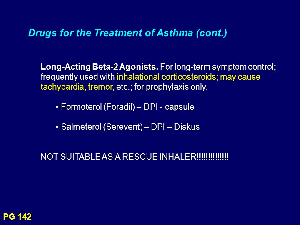 Drugs for the Treatment of Asthma (cont.)