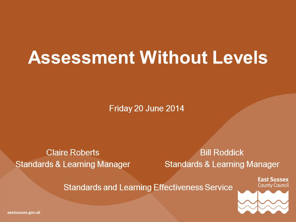 Assessment Without Levels