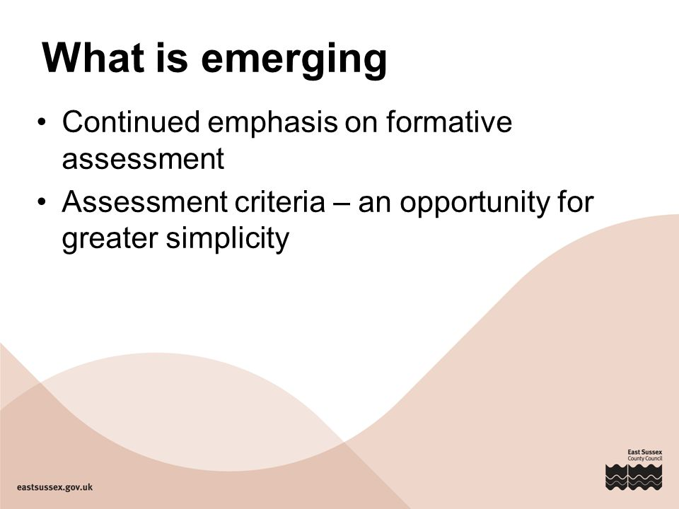 What is emerging Continued emphasis on formative assessment