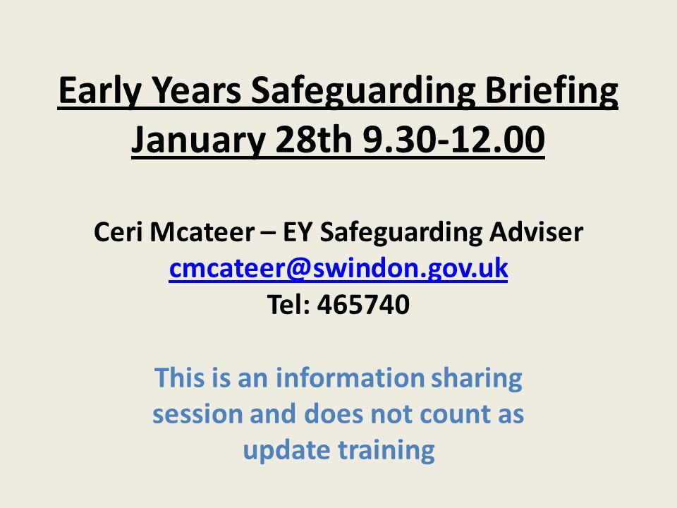 Early Years Safeguarding Briefing January 28th 9. 30-12