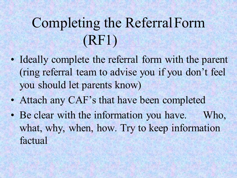 Completing the Referral Form (RF1)RF1