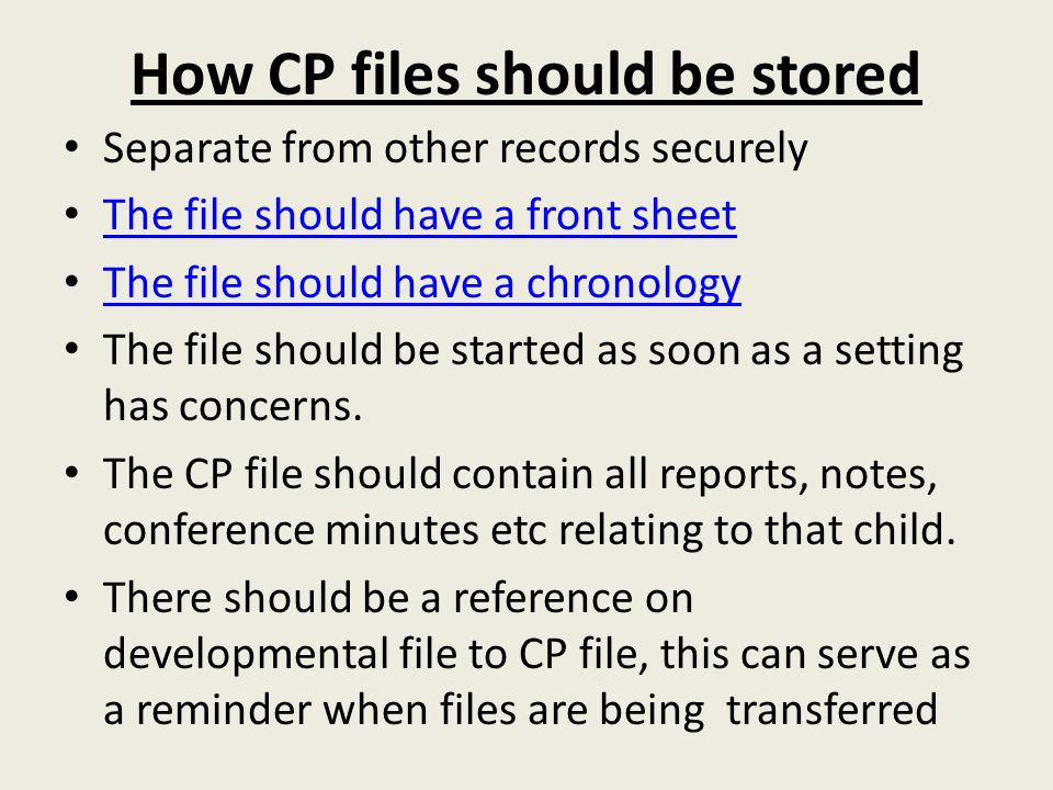 How CP files should be stored